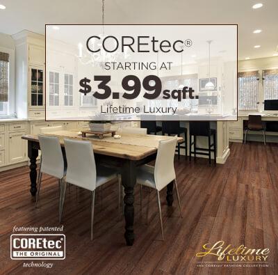 Coretec starting at $3.99 sqft.
